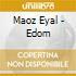 Maoz Eyal - Edom