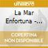 La Mar Enfortuna - Conviviencia