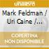 Mark Feldman / Uri Caine / Cohen / Baron - Secrets