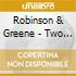 Robinson & Greene - Two Voices In The Desert