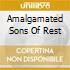 AMALGAMATED SONS OF REST