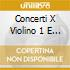 CONCERTI X VIOLINO 1 E 2