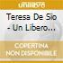 Teresa De Sio - Un Libero Cercare