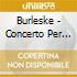 BURLESKE - CONCERTO PER PIANO