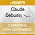 Claude Debussy - Helen Huang For Chilfren