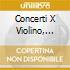CONCERTI X VIOLINO, VOL.II