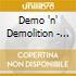 Demo 'n' Demolition - Demo 'n' Demolition