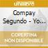 Compay Segundo - Yo Vengo Aqui