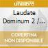 Laudate Dominum 2