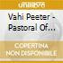 Vahi Peeter - Pastoral Of Computerized World