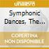 SYMPHONIC DANCES, THE ROCK,...