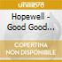 Hopewell - Good Good Desperation