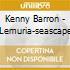 Kenny Barron - Lemuria-seascape