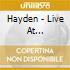 Hayden - Live At Convocation Hall