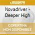 DEEPER HIGH