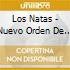 Los Natas - Nuevo Orden De La..