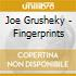 Joe Grusheky - Fingerprints