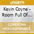 Kevin Coyne - Room Full Of Fools