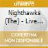 The Nighthawks - Live Tonite!