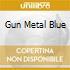 GUN METAL BLUE