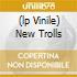 (LP VINILE) NEW TROLLS