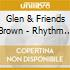 Glen & Friends Brown - Rhythm Masters 1