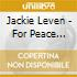 Jackie Leven - For Peace Comes Dropping Slow