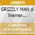 GRIZZLY MAN di Werner Herzog