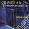 Jackie Leven - Oh What A Blow That Phantom Dealt Me!