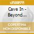 Cave In - Beyond Hypothermia