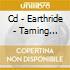 CD - EARTHRIDE - TAMING DEMONS