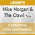 Mike Morgan & The Crawl - Texas Man