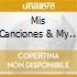 MIS CANCIONES & MY SONGS