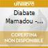 Diabate Mamadou - Heritage