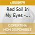 Red soil in my eyes