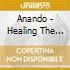 Anando - Healing The Heart - Guided Meditation 2