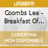Coombs Lee - Breakfast Of Champions