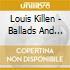 Louis Killen - Ballads And Broadsides
