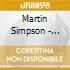 Martin Simpson - Bootleg Usa