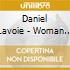Daniel Lavoie - Woman To Man