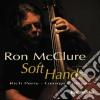 Ron Mcclure - Soft Hands