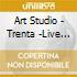 Artstudio - Trenta -Live In Torino