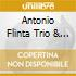 Antonio Flinta Trio & Quartet - Tamed