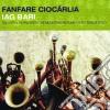 Fanfare Ciocarlia - Iag Bari