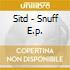 Sitd - Snuff E.p.
