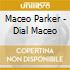 DIAL:MACEO