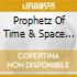 Prophetz Of Time & Space - String Theory