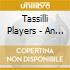 Tassilli Players - An Atlas Of World In Dub