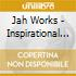 CD - JAH WORKS - INSPIRATIONAL SOUNDS OF