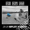 Subhumans - 29 29 Split Vision